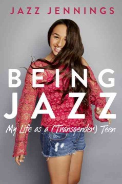 Being Jazz by Jazz Jennings