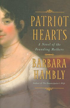 Patriot Hearts by Barbara Hambly