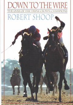 the lives of the triple crown champions / Robert L. Shoop.